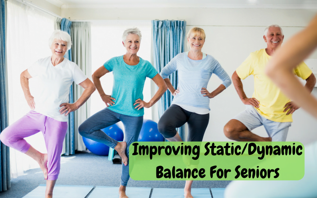 Choosing Static and Dynamic Balance For Seniors?